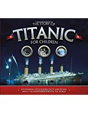 The Story of the Titanic for Children