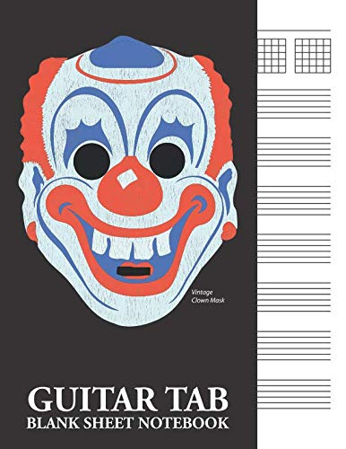 Vintage Clown Mask Guitar Tab Blank Sheet Notebook: 6-Line (6-String) Tablature Music Notation -
