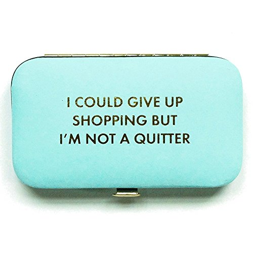 I Could Give Up Shopping Not a Quitter Aqua Vegan Leather 6 Piece Manicure (6 Piece Manicure Kit)