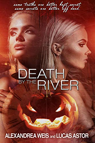 """This book continues to haunt me. This psychological thriller left my nights tormented and my days filled with trepidation…"" 5 star reviewDeath By The River by Alexandrea Weis and Lucas Astor"