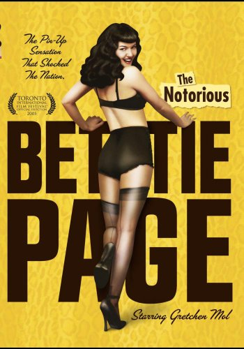 - Notorious Bettie Page, The