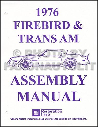 1976 PONTIAC FIREBIRD, 400 & TRANS AM FACTORY ASSEMBLY INSTRUCTION MANUAL - ALL MODELS