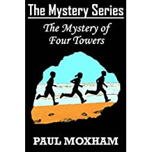 The Mystery of Four Towers (The Mystery Series Book 7)