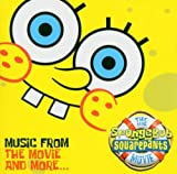 The Spongebob Square Pants Movie: Music From The Movie And More by Original Soundtrack (2004-11-08)