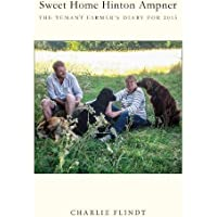 Sweet Home Hinton Ampner 2019: The Tenant Farmer's Diary 2015