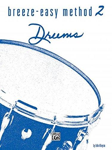 - Breeze-Easy Method for Drums, Bk 2 (Breeze-Easy Series)