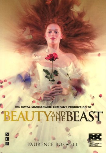 Beauty and the Beast (NHB Modern Plays): RSC Version (Nick Hern Books) (Fairy Tale Theater Beauty And The Beast)
