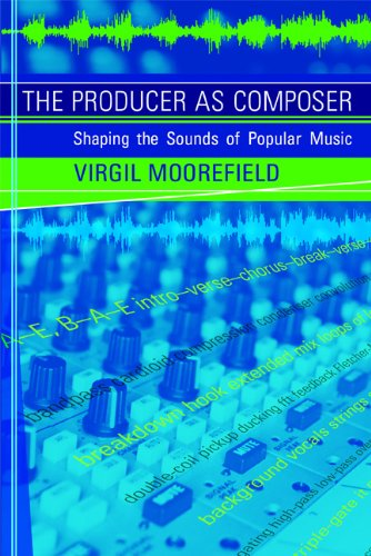 !Best The Producer as Composer: Shaping the Sounds of Popular Music (The MIT Press) PPT