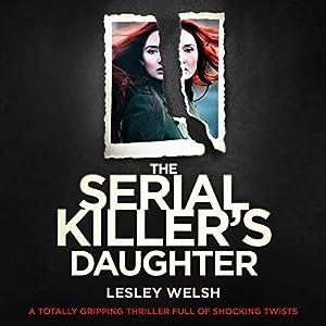 The Serial Killer's Daughter Audiobook