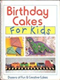 Birthday Cakes for Kids, Consumer Guide Editors and Outlet Book Company Staff, 0517060892