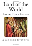 Lord of the World, Robert Benson, 1495398161