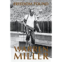 Freedom Found: My Life Story