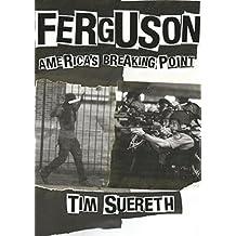 Ferguson: America's Breaking Point