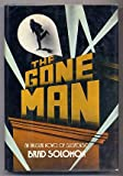 The Gone Man, Brad Solomon, 0394412745