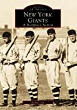 New York Giants: A Baseball Album (Images of Sports)