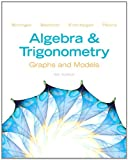 Algebra and Trigonometry: Graphs and Models and Graphing Calculator Manual Package (5th Edition)