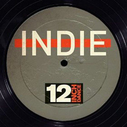 - 12 Inch Dance: Indie