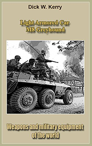 Light Armored Car M8 Greyhound: Weapons and military equipment of the world