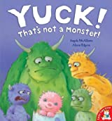 Yuck! That's Not a Monster!