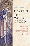 Hearing the Word of God, John R. Donahue, 0814627846