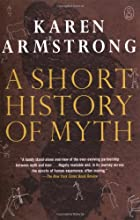 A Short History of Myth  (Myths, The)