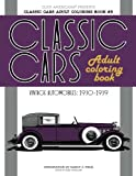 Classic Cars Adult Coloring Book #3: Vintage Automobiles (1930-1939) (Classic Cars Adult Coloring Books) (Volume 3)