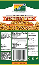 Mother Earth Products Dried Garbanzo Beans (2 cup mylar)