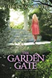 The Garden Gate, Christa Kinde, 031072497X