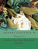 Shabby Cottage M, Deea-Ann Elizabeth Pavlick, 1497390400
