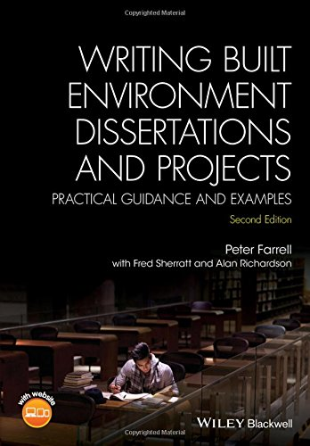 Writing Built Environment Dissertations and Projects: Practical Guidance and Examples