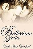 Bellissimo Lotta (Beautiful Struggle): Companion Novel to Bellissimo Fortuna (The Family Trilogy Book 2)