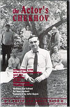 The Actor's Chekhov : Interviews with Nikos Psacharopoulos and the Company of the Williamstown Theatre Festival, on the Plays of Anton Chekhov