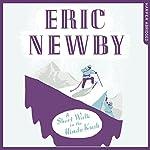 A Short Walk in the Hindu Kush   Eric Newby