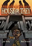 Douglas Fredericks and the House of They, Alex Grecian, 1582409943