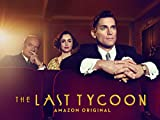 The Last Tycoon Season 1 - Official Trailer