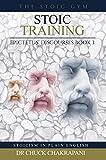 #4: Stoic Training: Epictetus' Discourses Book 3 (Stoicism in Plain English)