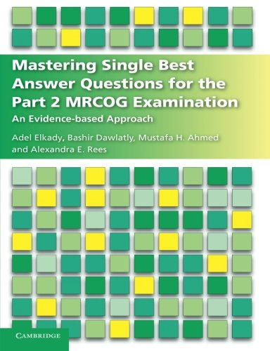 Mastering Single Best Answer Questions for the Part 2 MRCOG Examination: An Evidence-Based Approach