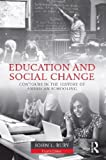 Education and Social Change, John L. Rury, 0415526906