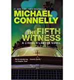 [ the fifth witness (lincoln lawyer novel) [ the fifth witness (lincoln lawyer novel) ] by connelly, michael ( author )oct-04-2011 paperback by connelly, michael ( author ) oct-2011 paperback ]