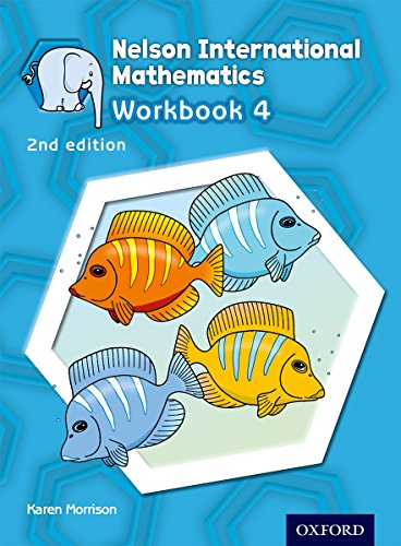 Nelson International Mathematics 2nd edition Workbook 4 (International Primary)