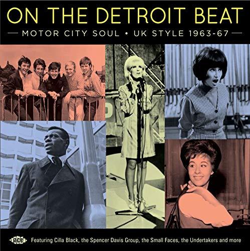 On The Detroit Beat: Motor City Soul UK Style 1963-1967 / ()