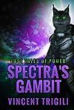 Spectra's Gambit, Vincent Trigili, 1500197696