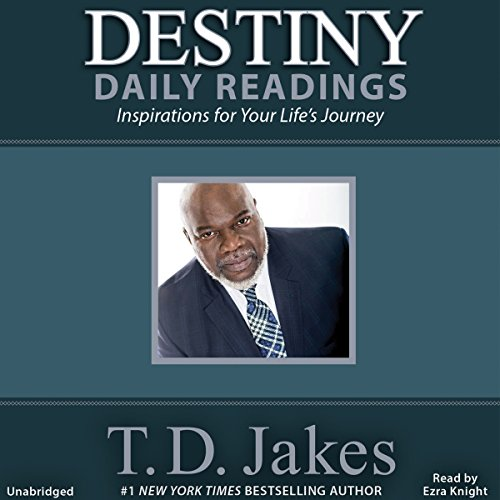 Destiny Daily Readings: Inspirations for Your Life's Journey