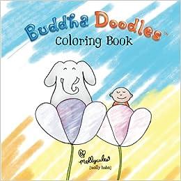 Amazon Com Buddha Doodles Coloring Book 9781719012591 Molly Hahn