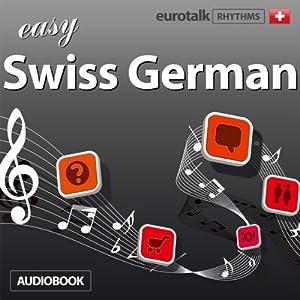 Rhythms Easy Swiss German Audiobook