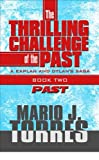 The Thrilling Challenge of the Past (The Kaplan and Dylan saga Book 2)