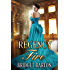 Regency Romance: Regency Fire: A Historical Regency Romance Series (Book 1)