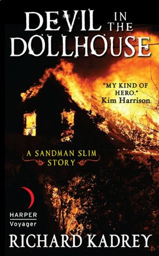 Amazon devil in the dollhouse a sandman slim story ebook devil in the dollhouse a sandman slim story by kadrey richard fandeluxe Ebook collections