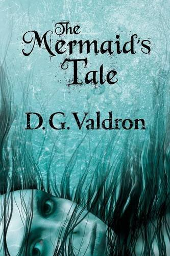 The Mermaid's Tale by Five Rivers Chapmanry