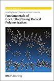 img - for Fundamentals of Controlled/Living Radical Polymerization: RSC (Polymer Chemistry Series) book / textbook / text book